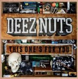 Deez Nuts – This One's For You