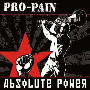 "Pro-Pain ""Absolute Power"""