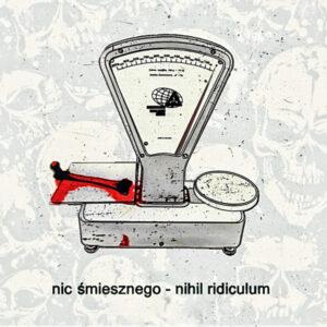 Nic Śmiesznego - Nihil Ridiculum CD