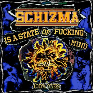"Schizma is a state of fucking mind - składanka LP 12"""