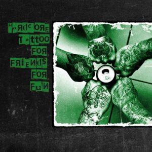 Hardcore Tattoo - For Friends For Fun - składanka CD