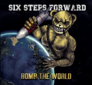 Six Steps Forward - Bomb the world CD